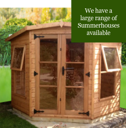 We have a large range of Summerhouses available