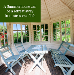 Summerhouses have many benefits