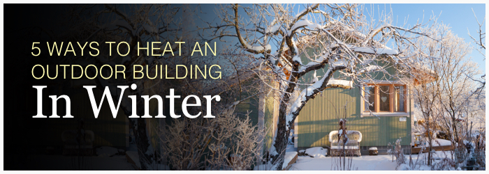 5 ways to hear an outdoor building in winter